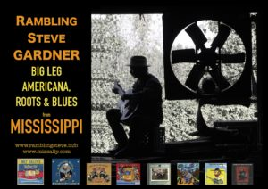 New Promo RAMBLING STEVE GARDNER (21 A) Big Leg Acoustic Music!