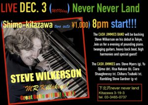 Steve Wilkerson LIVE with the CASH JIMMIES Never Never Land Tokyo