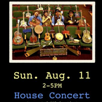 SUN. AUG. 11 HOUSE CONCERT 2-5PM