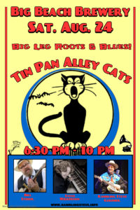 """Tin Pan Alley Cats"" Live SAT. Aug. 24."